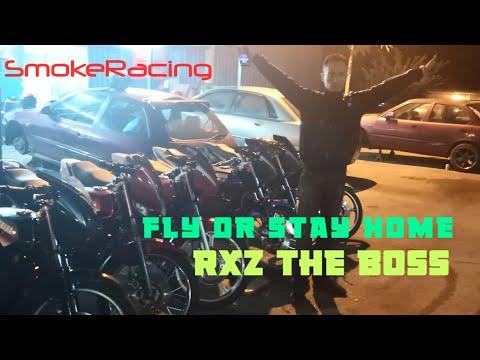 RXZ FLY or STAY HOME   GEAR 1 KECUNDANG   TREK LICIN GUYS   SMOKE RACING