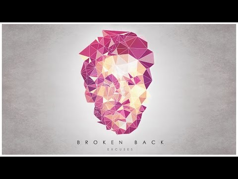 Broken Back - Excuses