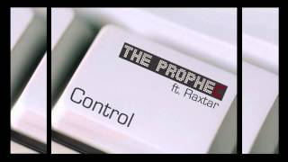 The PropheC - Control ft. Raxstar - YouTube