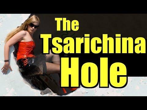 The Tsarichina Hole (