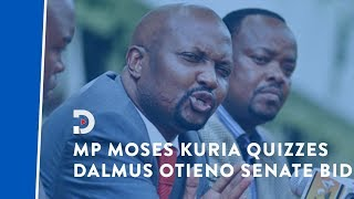 At 78 why do you want to come to the Senate? Moses Kuria to Dalmas Otieno