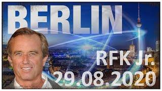   Robert F Kennedy Jr.   W Berlinie 29 sierpnia 2020r.   Przemowa Dzień Przed Protestem.  