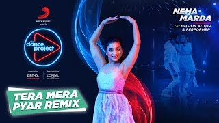 Tera Mera Pyar - Remix   Neha Marda   Kumar Sanu