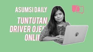 Tuntutan Driver Ojek Online - Asumsi Daily