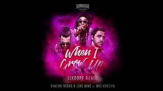 Dimitri Vegas & Like Mike Ft. Wiz Khalifa   When I Grow Up (Sikdope Remix)