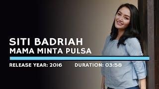 Gambar cover Siti Badriah - Mama Minta Pulsa (Lyric)