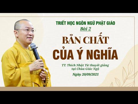 Bản chất của ý nghĩa l Triết học ngôn ngữ Phật giáo