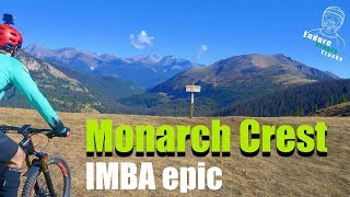 The experience of 2 Spaniards in Monarch Crest IMBA epic. Truly a high altitude mtb experience!