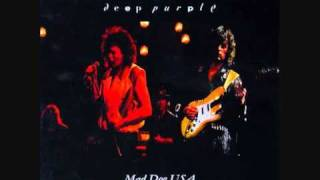Deep Purple - Hard Lovin Woman (Including Under The Gun) (From 'Mad Dog USA' Bootleg)