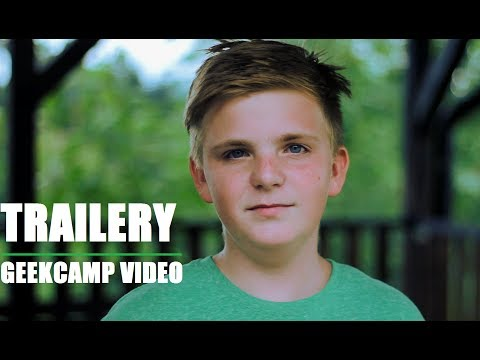 TRAILERY | GEEKCAMP VIDEO