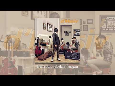D'MASIV - Bertepuk Sebelah Tangan (Official Audio)