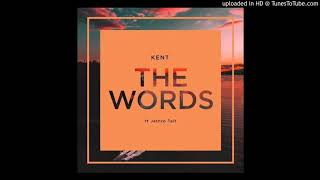 DJ Kent   The Words (feat. Jethro Tait)