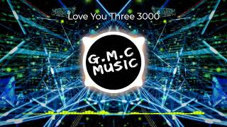 【抖音DJ版】Love You Three 3000-MushrooM(蘑菇兄弟) / Neso Records【完整版】