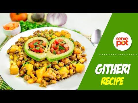 How To Make Githeri