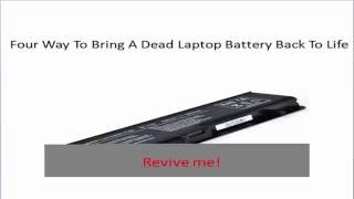 four way to bring back a dead laptop battery