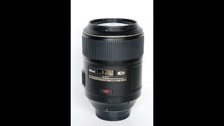Nikon 105mm AF-S VR Micro f2.8 IF-ED Macro Lens hands-on Review