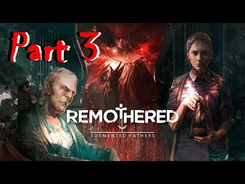 Remothered: Tormented Fathers Beta (part 3)