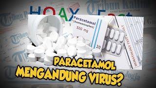 Hoax or Fact: Obat Paracetamol Mengandung Virus Machupo?
