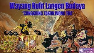 """Wayang Kulit Langen Budaya 2018 """"Cungkring Takon Wong Tua"""" (Full)"""