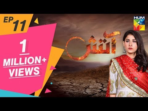 Aatish Episode #11 HUM TV Drama 29 October 2018