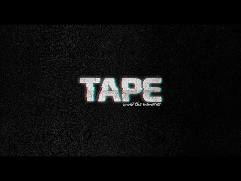 TAPE Short Alpha Trailer de TAPE: Unveil the Memories