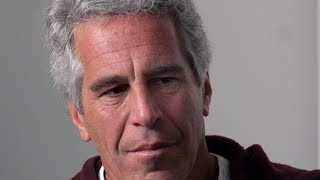 Exploring the life and death of Jeffrey Epstein