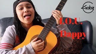 I.O.U. - Dappy (Gabz Cover)