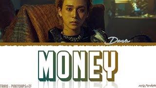 DAWN (던) - 'MONEY' Lyrics [Color Coded_Han_Rom_Eng]