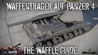 Waffentrager Auf Panzer IV - The Waffle Guide - Wot Blitz
