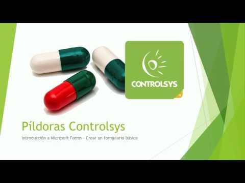 Pildoras Controlsys - Presentación Microsoft Forms, creacción de un formulario