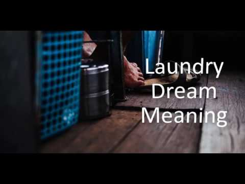 Laundry  Dream Meaning
