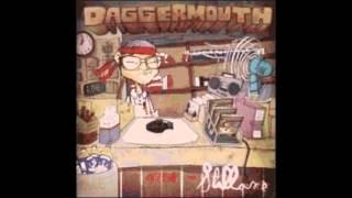 Daggermouth - Pump Lube and Gary The Bear