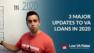 3 Major Updates to VA Loans in 2020