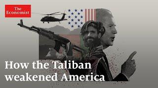 Afghanistan: how the Taliban weakened America | The Economist