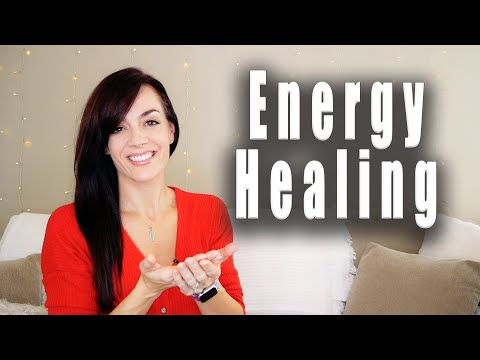 ENERGY HEALING 101 (and 2 effective techniques!)