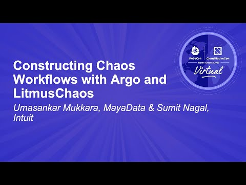 Image thumbnail for talk Constructing Chaos Workflows with Argo and LitmusChaos