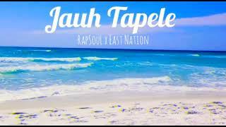 Rapsoull X East Nation (LIRIK) Jauh Tapele