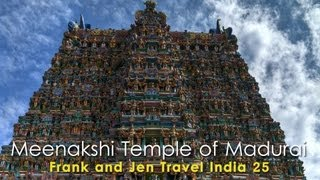Meenakshi Temple of Madurai - Frank & Jen Travel India  - Download this Video in MP3, M4A, WEBM, MP4, 3GP