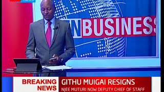AG Githu Muigai resigns as Njee Muturi gets appointment deputy chief of staff