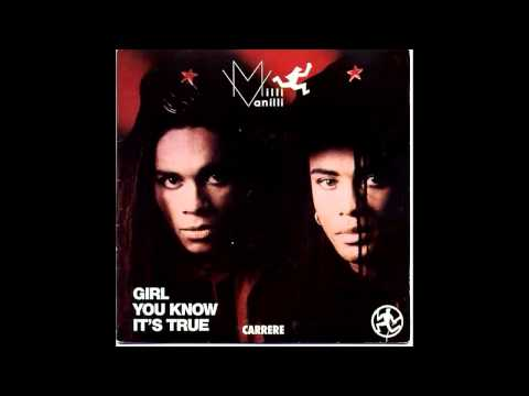 Milli Vanilli - Girl You Know It's True [HQ]