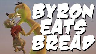 Byron Eats Bread