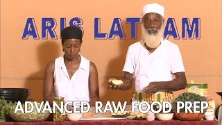 Aris Latham Advanced Raw Food Prep (trailer).