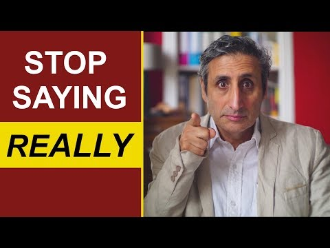 Stop saying REALLY: Building a Better English Vocabulary