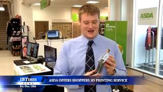 Asda Offers Shoppers 3D Printing Service