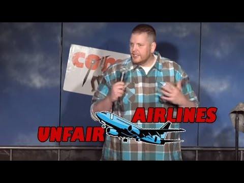 Comedy Time - Unfair Airlines (Stand Up Comedy)