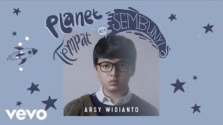 Gambar cover Arsy Widianto - Planet Tempat Ku Sembunyi (Official Lyric Video)