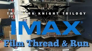 Threading up The Dark Knight on IMAX 70mm Film as part of The Dark Knight Trilogy IMAX Roadshow