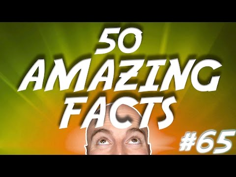 50 AMAZING Facts to Blow Your Mind! #65