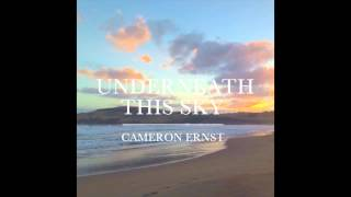 Cameron Ernst - Underneath This Sky (Official Audio)
