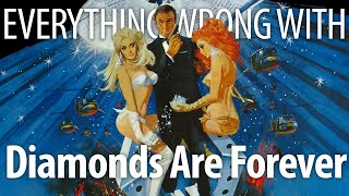 Everything Wrong With Diamonds Are Forever In 21 Minutes Or Less